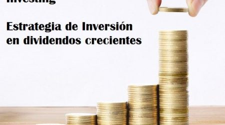 Estrategia Dividend Growth Investing, DGI