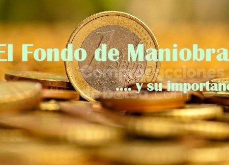 Fondo de Maniobra: Working Capital